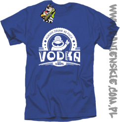Vodka Always Drunk as Fuck - Koszulka męska